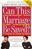 Rosen, Margery D.: Can This Marriage Be Saved?: Real-Life Cases from the Most Popular, Most Enduring Women's Magazine Feature in the World