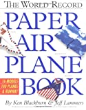 Ken Blackburn: The World Record Paper Airplane Book