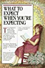 What to Expect When You're Expecting: Revised Edition - Arlene Eisenberg