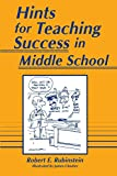 Robert Rubinstein: Hints for Teaching Success in Middle School