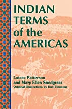 Indian terms of the Americas by Lotsee…