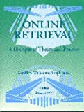Janes, Joseph: Online Retrieval: A Dialogue of Theory and Practice