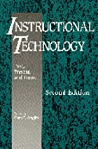 Instructional Technology: Past, Present, and…