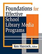 Foundations for Effective School Library…