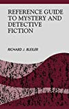 Bleiler, Richard: Reference and Research Guide to Mystery and Detective Fiction