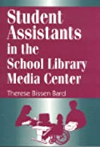 Student Assistants in the School Library…