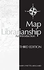 Map Librarianship: An Introduction by Mary…