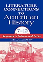 Literature Connections to American History 7…