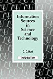 Hurt, C.D.: Information Sources in Science and Technology