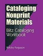 Cataloging Nonprint Materials: Blitz…