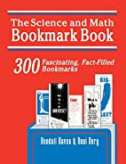 Science and Math Bookmark Book: 300…
