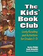 The Kids' Book Club: Lively Reading and…