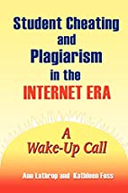 Student Cheating and Plagiarism in the…
