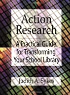 Action Research: A Practical Guide for…