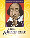 Simply Shakespeare Readers Theatre for Young People