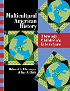 Multicultural American History: Through…