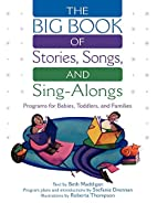 The BIG Book of Stories, Songs, and…