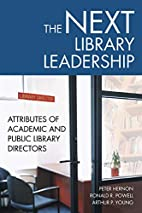 The Next Library Leadership: Attributes of…