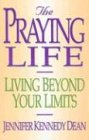 The Praying Life: Living Beyond Your Limits…