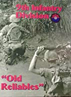 9th Infantry Division: Old Reliables by…