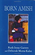 Born Amish by Ruth Irene Garrett