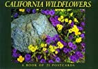 California Wildflowers: A Book of 21…