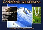 Canadian Wilderness: A Book of 21 Postcards…