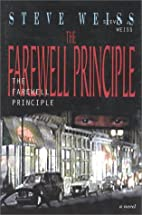 The farewell principle by Steve Weiss
