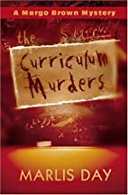 The Curriculum Murders (Margo Brown…