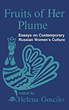 Fruits of Her Plume: Essays on Contemporary…