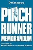 Oe, Kenzaburo: The Pinch Runner Memorandum