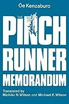 The Pinch Runner Memorandum by Kenzaburō…