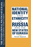 Szporluk, Roman: National Identity and Ethnicity in Russia and the New States of Eurasia