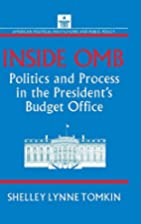 Inside OMB : politics and process in the…