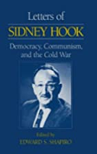 Letters of Sidney Hook : democracy,…