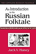 An Introduction to the Russian Folktale…