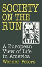 Society on the Run: A European View of Life…
