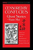 Censored by Confucius: Ghost Stories (New…