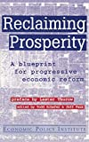 Thurow, Lester C.: Reclaiming Prosperity: A Blueprint for Progressive Economic Reform (Economic Policy Institute)
