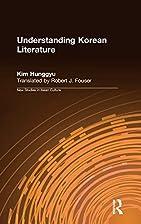 Understanding Korean Literature (New Studies…