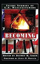 Becoming Lean: Inside Stories of U.S.…
