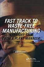 Fast track to waste-free manufacturing :…
