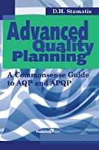 Advanced Quality Planning: A Commonsense…