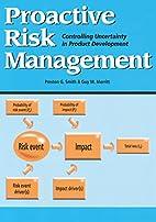 Proactive Risk Management: Controlling…