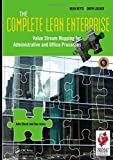 Keyte, Beau: The Complete Lean Enterprise: Value Stream Mapping For Administrative And Office Processes