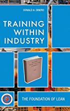Training Within Industry: The Foundation Of…