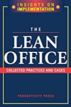 The Lean Office: Collected Practices and…