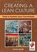 Creating a Lean Culture: Tools to Sustain…