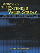 Improving the Extended Value Stream: Lean…