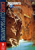 Burnham, Robert: Discovery Travel Adventure Cave, Cliffs, and Canyons